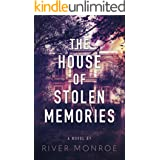 The House of Stolen Memories: A haunting, emotional gothic romance