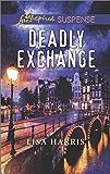 Deadly Exchange (Love Inspired Suspense)