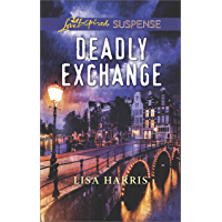 Deadly Exchange (Love Inspired Suspense) (English Edition)