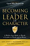 Becoming a Leader of Character: 6 Habits That Make