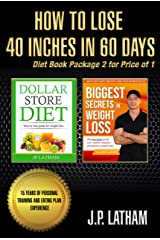 How to Lose 40 inches in 60 days: Diet book package 2 for price of 1 Kindle Edition