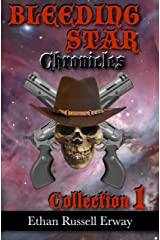The Bleeding Star Chronicles Collection 1 (The Bleeding Star Chronicles Collections) Kindle Edition