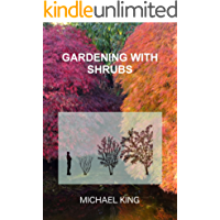 Gardening with Shrubs (English Edition)