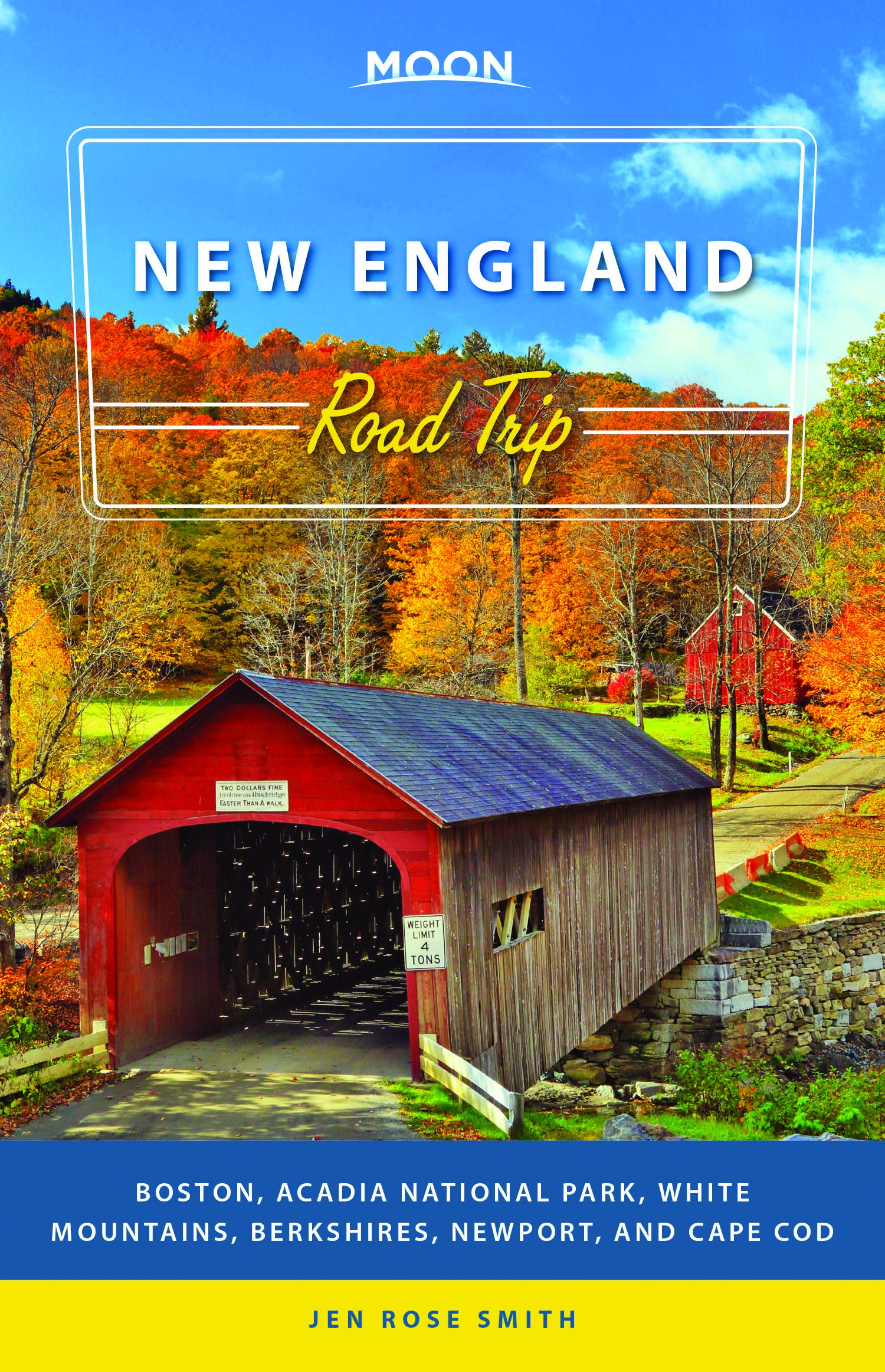 Moon New England Road Trip  Boston Acadia National Park White Mountains Berkshires Newport And Cape Cod  Travel Guide