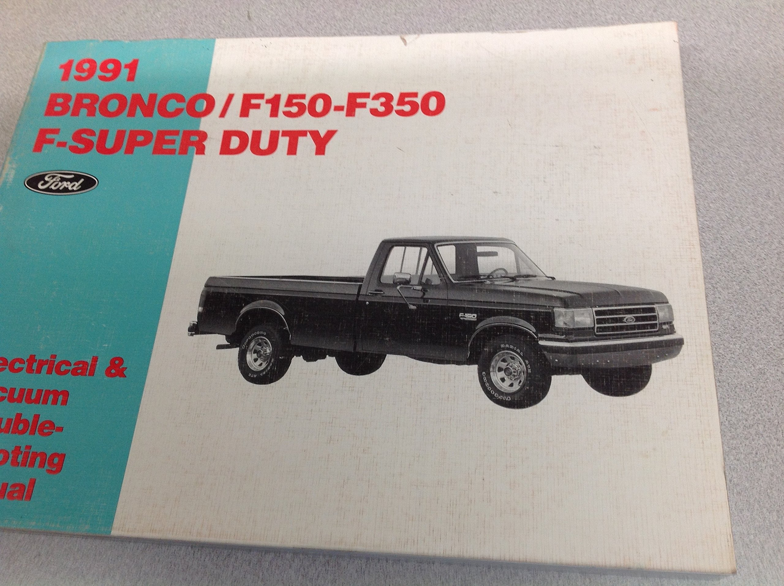 1991 ford truck f-150 f-250 f 150 f250 bronco wiring electrical diagram  manual paperback – 1991