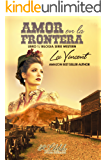 Amor en la Frontera (Western nº 1)