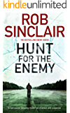 Hunt for the Enemy: A fast paced, gripping thriller full of action and suspense (Enemy Series Book 3)