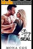 Stacy Vs. SEAL