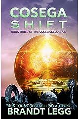 Cosega Shift (The Cosega Sequence Book 3)