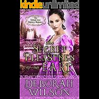 The Secret Pleasures of an Earl (The Valiant Love Regency Romance) (A Historical Romance Book) (English Edition)