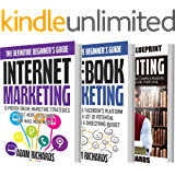 Digital Marketing: The Definitive Beginner's Bundle:  How To Establish Your Presence Online And Reach A LOT Of Customers With These Essentials Guides (Internet ... Marketing, Facebook Marketing, Copywriting)
