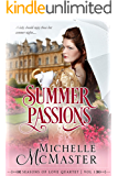 Summer Passions (Seasons of Love Book 1)