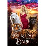 Emerging From The Dark: A Paranormal Romance (Dark Shifters Universe)