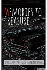 Memories to Treasure (AngelStories Short Story Collection Book 4) Kindle Edition