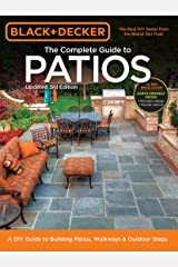 Black & Decker Complete Guide to Patios - 3rd Edition Kindle Edition