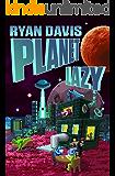 Planet Lazy (Funny Sci Fi)