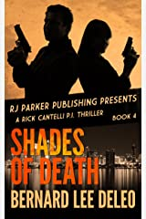 Rick Cantelli, P.I. (Book 4) Shades of Death (Detective Series) Kindle Edition