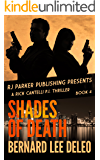 Rick Cantelli, P.I. (Book 4) Shades of Death (Detective Series)