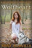 Wolfheart: A Heartblaze Novelette