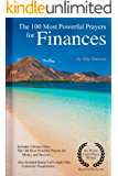 Prayer | The 100 Most Powerful Prayers for Finances — Including 2 Bonus Books to Pray for Money & Success — Also Included Conscious Visualization (English Edition)