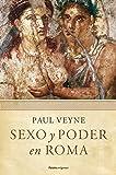 Sexo y poder en Roma: Prólogo de Lucien Jerphagnon (Origenes)