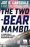 The Two-Bear Mambo: Hap and Leonard Book Three (Hap and Leonard Thrillers 3) (English Edition)