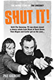 Shut It!: The Inside Story of The Sweeney