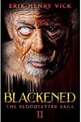Blackened: A Horror Novel (The Bloodletter Saga Book 2) Kindle Edition