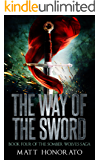 The Way of the Sword: Book Four of The Somber Wolves Saga