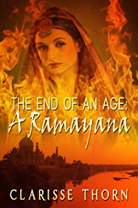 The End Of An Age: A Ramayana