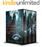 Steampunk Red Riding Hood: Books 1 -3 (Steampunk Red Riding Hood Box Set)