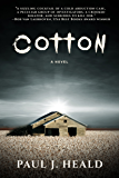 Cotton: A Novel (The Clarkeston Chronicles)