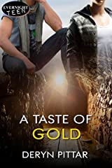 A Taste of Gold Kindle Edition