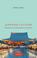 Japanese Culture: The Religious And Philosophical