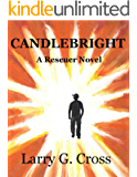 Candlebright: A Rescuer Novel