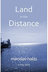 Land in the Distance Kindle Edition