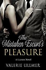 The Mistaken Escort's Pleasure: A Liaison Novel Kindle Edition