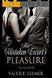 The Mistaken Escort's Pleasure: A Liaison Novel