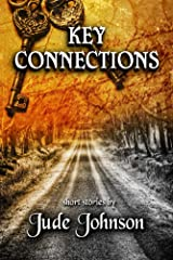 Key Connections: Short Stories by Jude Johnson Kindle Edition