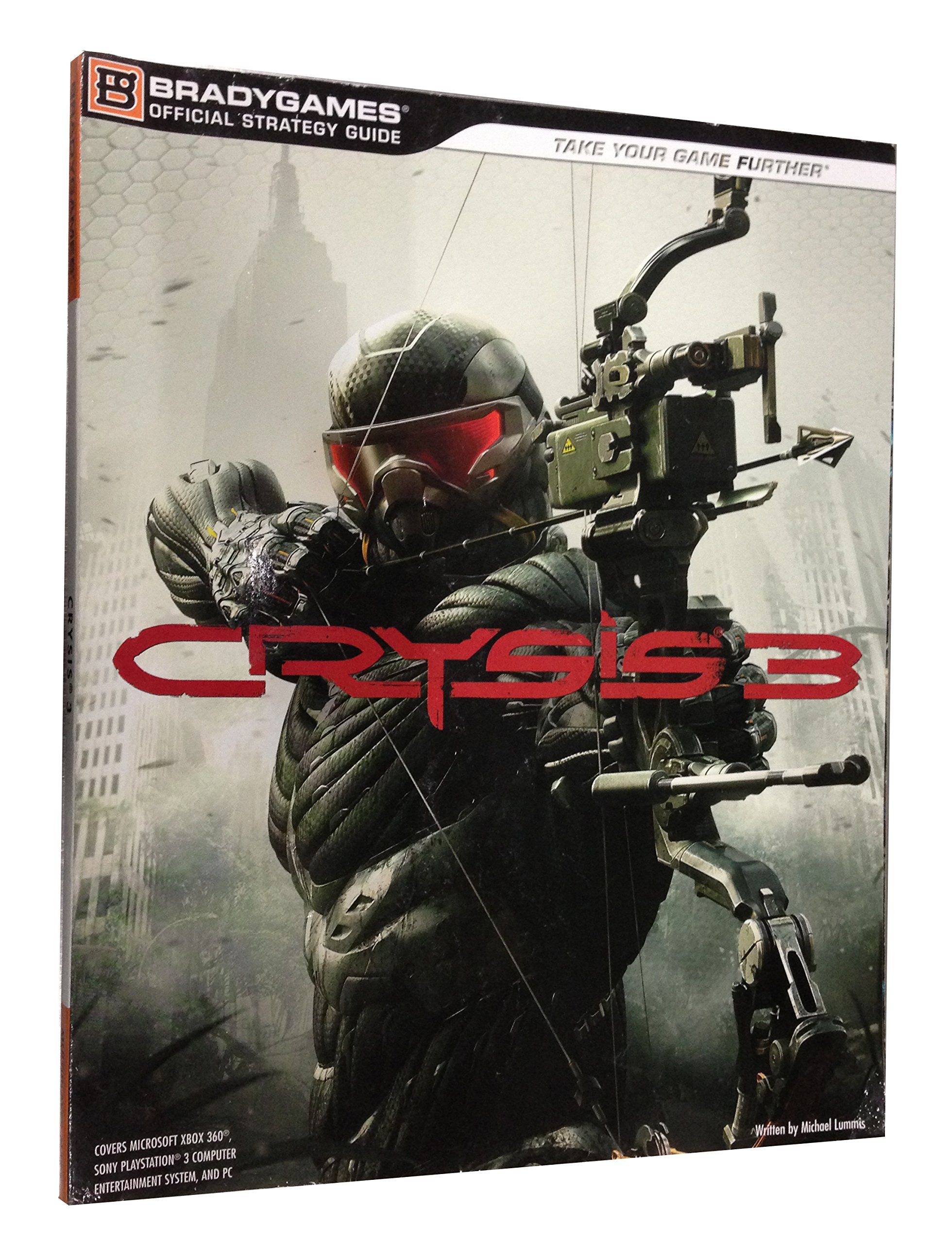 crysis 3 official strategy guide bradygames take your games further rh amazon com Galaxy of Heroes Strategy Guide Mortal Kombat X Strategy Guide