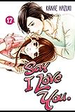 Say I Love You. Vol. 17