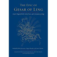 The Epic Of Gesar Of Ling: Gesar's Magical