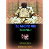 The Godless One (The 56th Man Book 2)