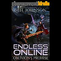 Endless Online: Oblivion's Promise: A LitRPG Adventure - Book 2 (English Edition)