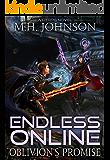 Endless Online: Oblivion's Promise: A LitRPG Adventure - Book 2