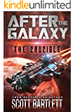 After the Galaxy: The Crucible