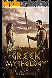 Greek Mythology: The Stories Of The Gods And Goddesses