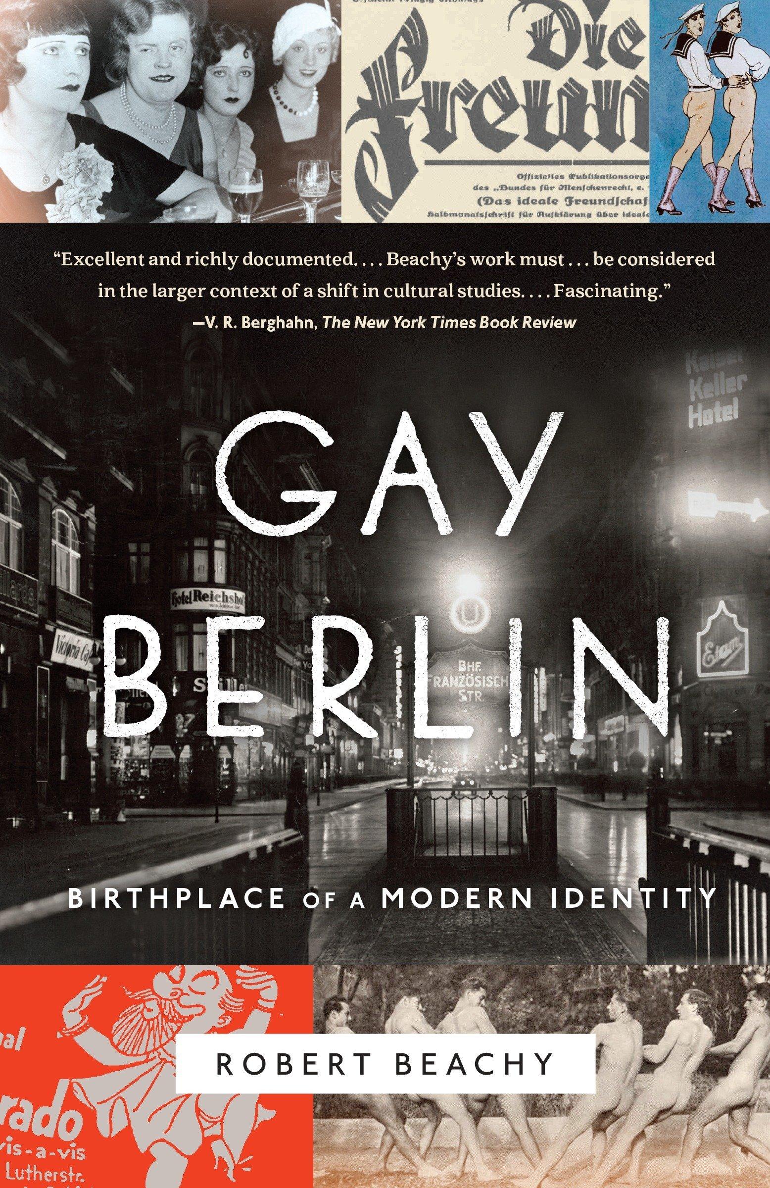 Gay Berlin: Birthplace of a Modern Identity PDF