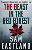 The Beast in the Red Forest (Inspector Pekkala Book 5)