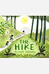 The Hike: (Nature Book for Kids, Outdoors-Themed Picture Book for Preschoolers and Kindergarteners) Kindle Edition